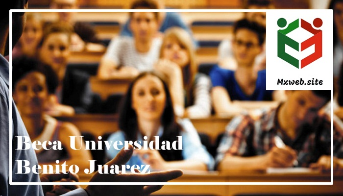 Beca Universidad Benito Juarez